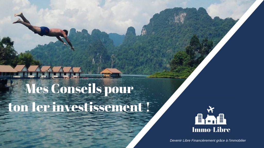 Conseils réussir son 1er investissement